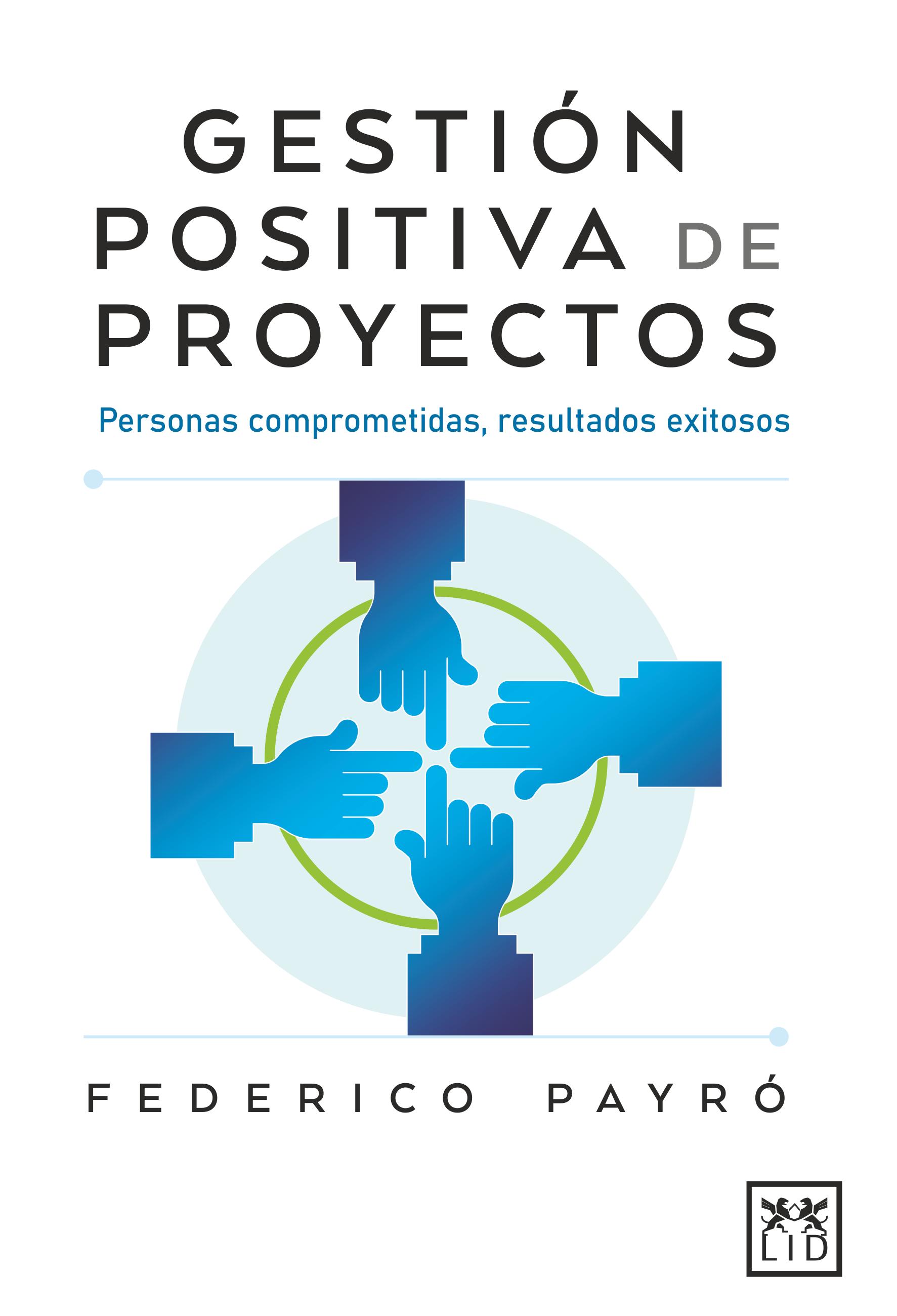 Libro Gestión Positiva de Proyectos